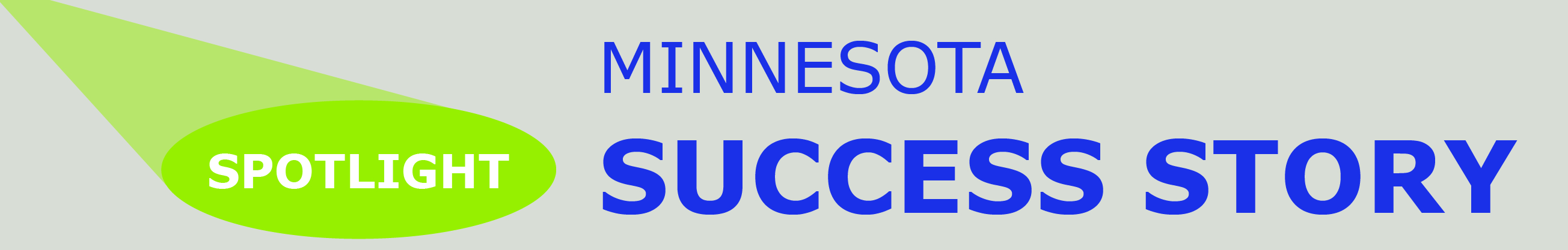 Spotlight: Minnesota Success Story