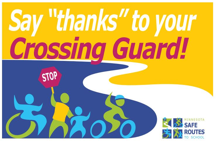"Flyer: Say ""thanks"" to your Crossing Guard!"