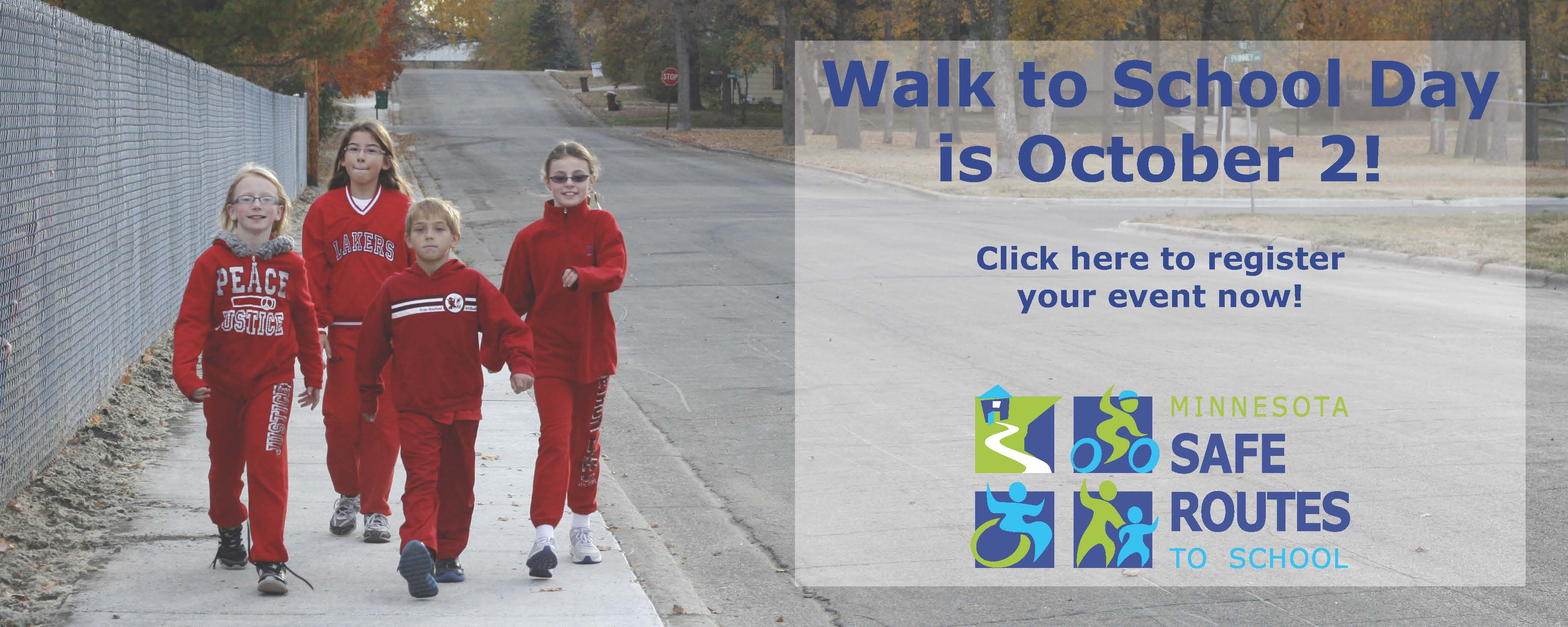 Walk to School Day is October 2, 2019! Click here to register your event now