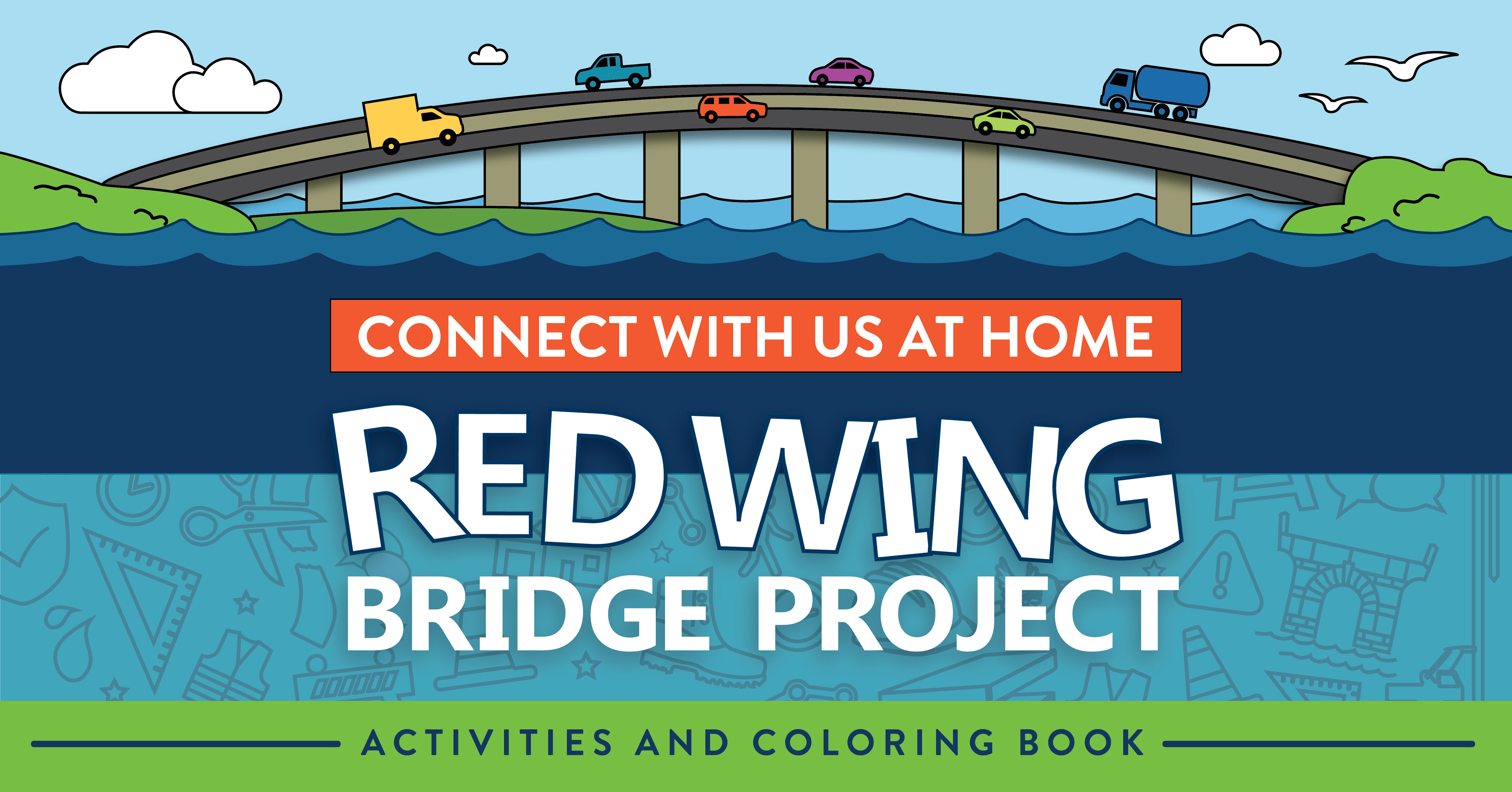 Connect with us at home: Red wing Bridge Project. Activities and Coloring Book